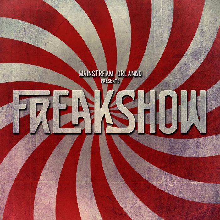 Freak Show (Xstream Sermon)